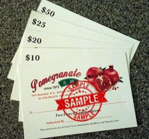 Gift Certificates are available in several denominations